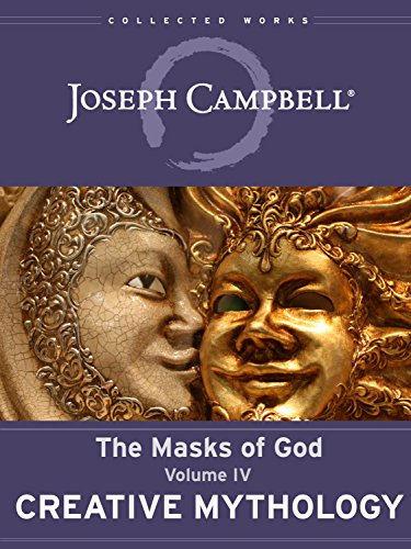 Creative Mythology (The Masks of God Book 4)