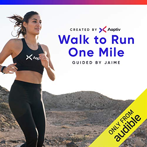 Walk to Run One Mile                   By:                                                                                                                                 Aaptiv                               Narrated by:                                                                                                                                 Jaime McFaden                      Length: 6 hrs and 20 mins     321 ratings     Overall 4.3