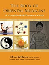 The Book of Oriental Medicine: A Complete Self-Treatment Guide