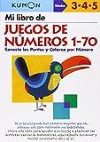 Kumon: Mi Libro De Juegos De Numeros 1-70 (Kumon Workbooks: Basic Skills)