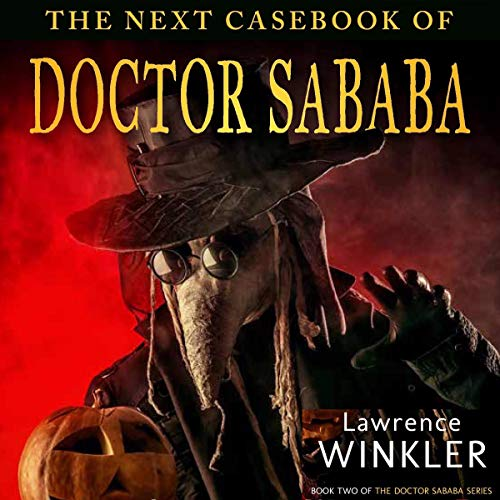The Next Casebook of Doctor Sababa cover art