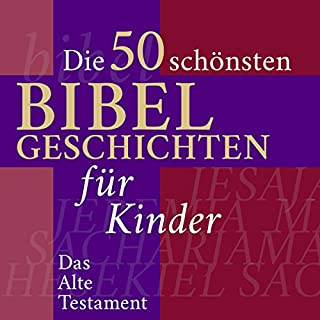 Die 50 schönsten Bibelgeschichten für Kinder Titelbild