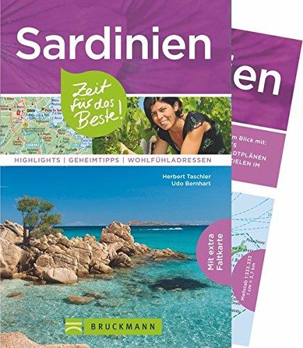 Bruckmann Reiseführer Sardinien: Zeit für das Beste. Highlights, Geheimtipps, Wohlfühladressen. Inklusive Faltkarte zum Herausnehmen.