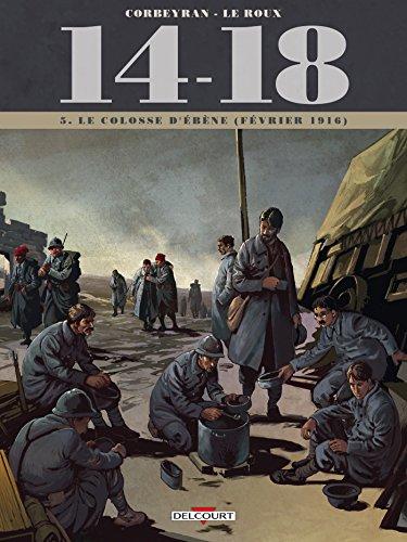14 - 18 T05 : Le colosse d'ébène (février 1916)
