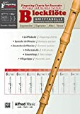 Alfred's Fingering Charts Instrumental Series: Grifftabelle Blockflöte | Fingering Chart Recorder | Blockflöte | Buch: German / English Language Edition, Chart