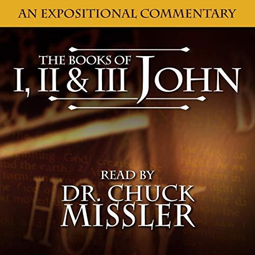 The Books of I, II & III John: A Commentary audiobook cover art
