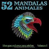 52 Mandalas Animales: Volumen 1 | Libro de 52 hermosos mandalas para colorear para adultos | Folleto de coloración relajante | Forma de animal | Idea ... adultos | Forma: 21.59 21.59 cm - 106 páginas