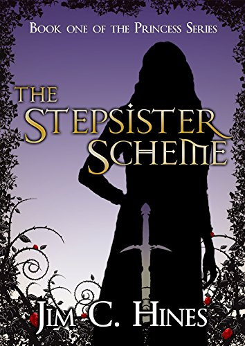 The Stepsister Scheme Princess Book 1 Ebook Hines Jim C Amaz