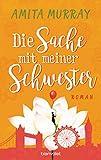 Die Sache mit meiner Schwester: Roman (German Edition)