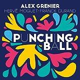 Punching Ball (feat. Franck Durand, Hervé Moquet)