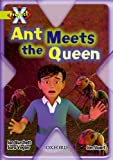 Ant Meets the Queen (Project X. Underground)
