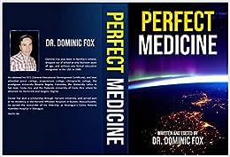 PERFECT MEDICINE: PERFECT MEDICINE
