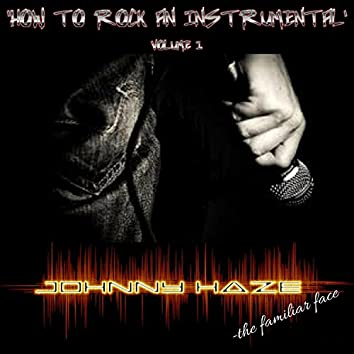 How to Rock an Instrumental Vol.1