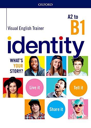 Identity A2-B1 + visual trainer. Per le Scuole superiori. Con espansione online