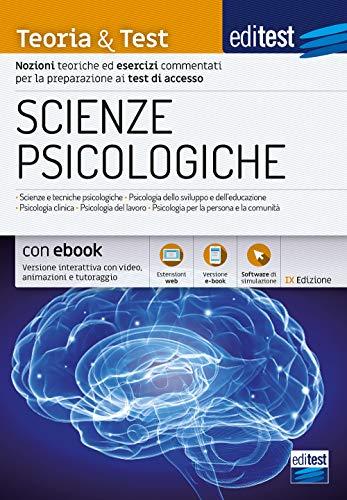 EdiTEST. Scienze psicologiche. Teoria & test. Nozioni teoriche ed esercizi commentati per la preparazione ai test di accesso