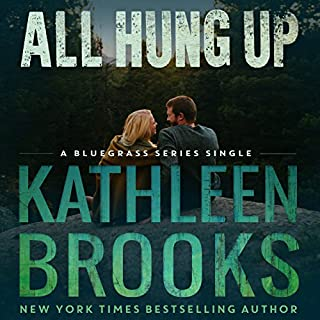 All Hung Up: Bluegrass Single #1     Bluegrass Singles              By:                                                                                                                                 Kathleen Brooks                               Narrated by:                                                                                                                                 Eric G. Dove                      Length: 3 hrs and 8 mins     182 ratings     Overall 4.6