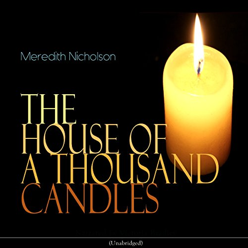 The House of a Thousand Candles audiobook cover art