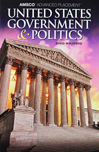 Compare Textbook Prices for AMSCO Advanced Placement: United States Government and Politics, 2019  ISBN 9781531112837 by Wolfford, David
