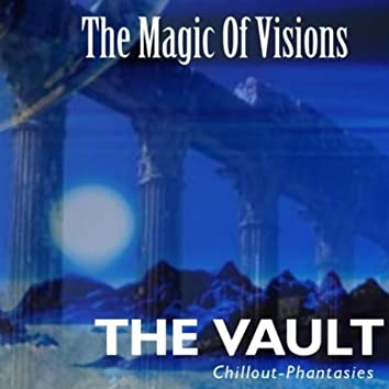 The Magic of Visions