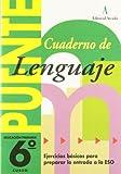 Puente, lenguaje, 6 educación primaria, 3 ciclo. cuaderno - 9788478872008: Lenguaje 6 Primaria