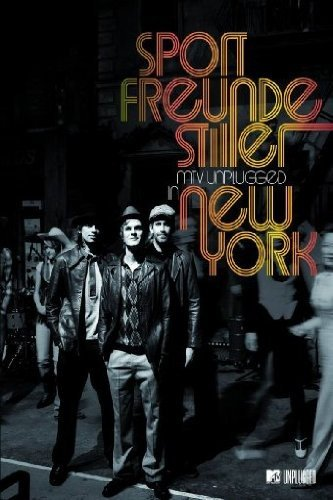 Sportfreunde Stiller - MTV Unplugged in New York [2 DVDs]