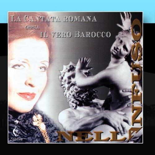 La Cantata Romana ossia il Vero Barocco by Nella Anfuso