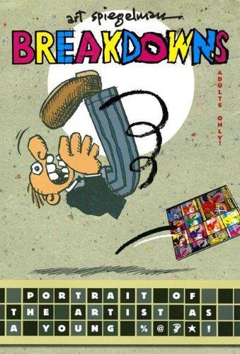 [Breakdowns] (By: Art Spiegelman) [published: November, 2008]