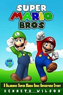 Super Mario Bros (Book 3): A Hilarious Super Mario Bros Adventure Story