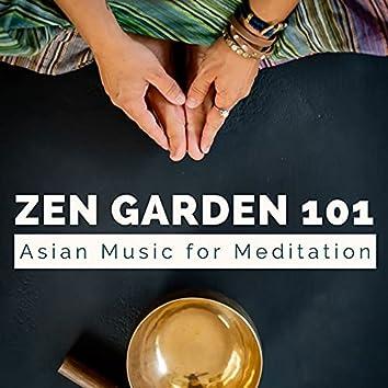 Zen Garden 101: Asian Music for Meditation