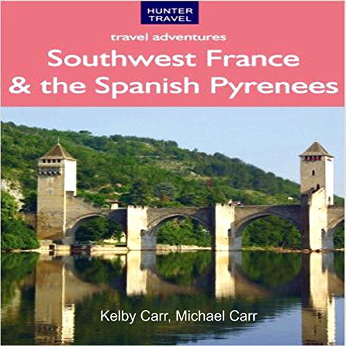 Southwest France & the Spanish Pyrenees     Travel Adventures              By:                                                                                                                                 Kelby Carr,                                                                                        Michael Carr                               Narrated by:                                                                                                                                 Anthony R. Schlotzhauer                      Length: 45 mins     2 ratings     Overall 1.0