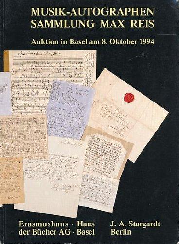 Musik-Autographen. Sammlung Max Reis und anderer Besitz.