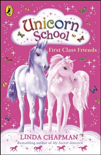 Unicorn School: First Class Friends