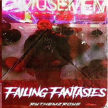 Failing Fantasies