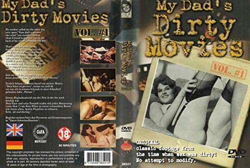 MY DADS DIRTY MOVIES 1