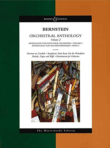 Bernstein - Orchestral Anthology, Volume 2: The Masterworks Library (Boosey & Hawkes Masterworks Library)