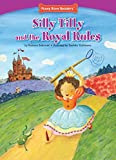 Silly Tilly and the Royal Rules (Funny Bone Readers ™ ― Developing Character)
