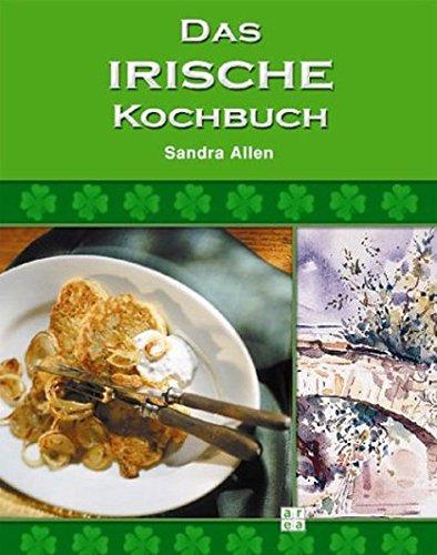 Das Irische Kochbuch. Inklusive Musik-CD.