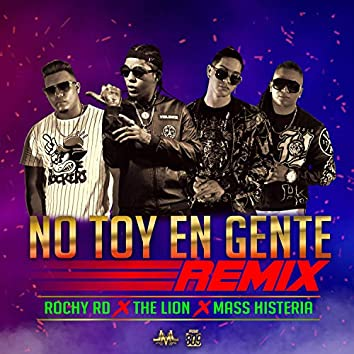 No 'Toy en Gente (feat. Rochy RD & Mass Histeria)