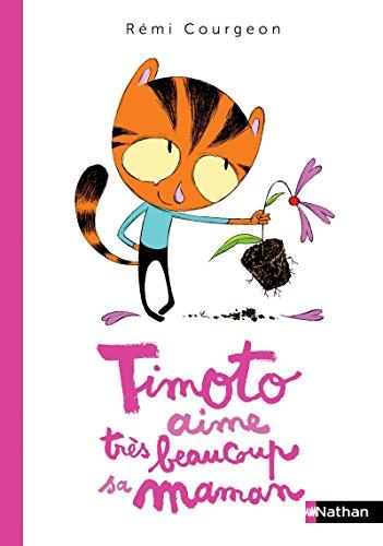 Timoto aime très beaucoup sa maman - Album Dès 4 ans