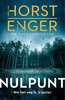 Nulpunt (Blix & Ramm) van [Jørn Lier Horst, Thomas Enger, Kim Snoeijing]