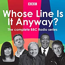 Whose Line Is It Anyway? - The Complete BBC Radio Series