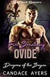 Fire Breathing Ovide: Dragon Shifter Romance (Dragons of the Bayou Book 6)
