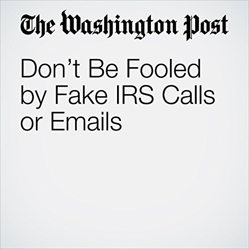 Don't Be Fooled by Fake IRS Calls or Emails audiobook cover art