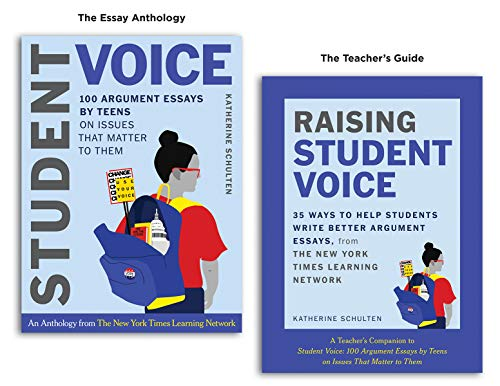 Compare Textbook Prices for Student Voice Teacher's Special: 100 Teen Essays + 35 Ways to Teach Argument Writing: from The New York Times Learning Network Annotated Edition ISBN 9781324016472 by Schulten, Katherine