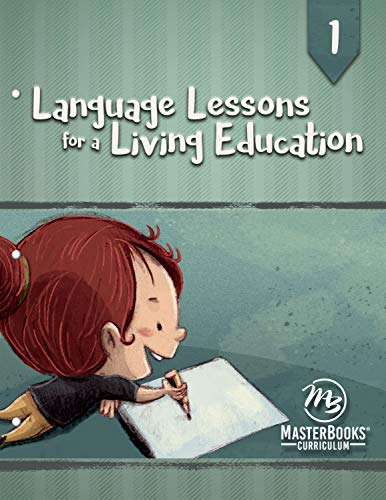 Compare Textbook Prices for Language Lessons for a Living Education 1  ISBN 9781683442110 by Kristen Pratt