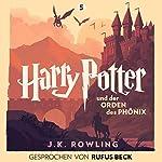 Harry Potter und der Orden des Phönix - Gesprochen von Rufus Beck