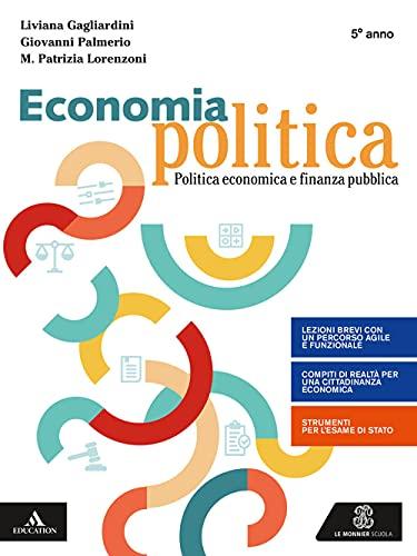 Economia politica. Per la 5ª classe degli Ist. tecnici e professionali. Con e-book. Con espansione online