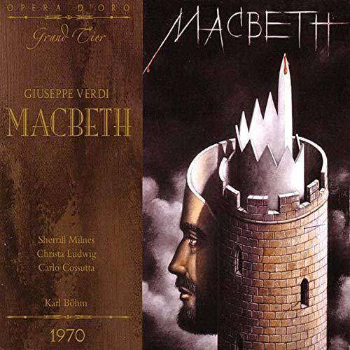 Verdi : Macbeth. Milnes, Ludwig, Cossutta, Böhm.