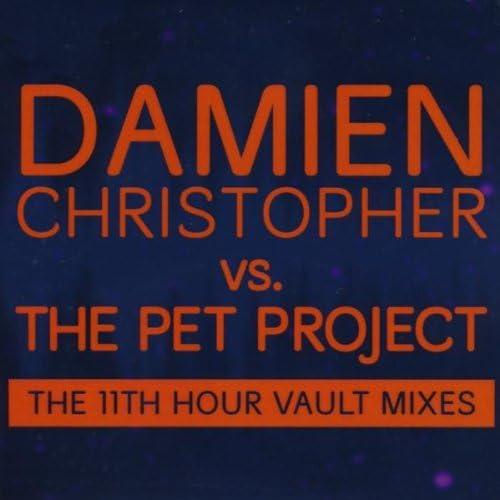 Damien Christopher vs. The Pet Project