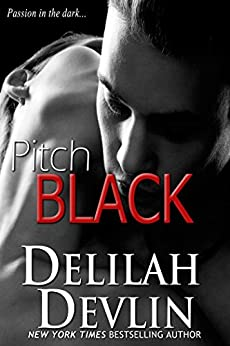 Pitch Black (an erotic short story) by [Delilah Devlin]